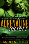 Adrenaline Secrets (Deadly DNA, #1)