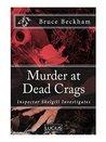 Murder at Dead Crags (Detective Inspector Skelgill Investigates, #10)