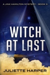 Witch at Last (Jinx Hamilton Mystery #3)