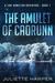 The Amulet of Caorunn (Jinx...