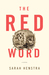 The Red Word by Sarah Henstra