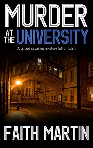 MURDER AT THE UNIVERSITY (DI Hillary Greene #2)