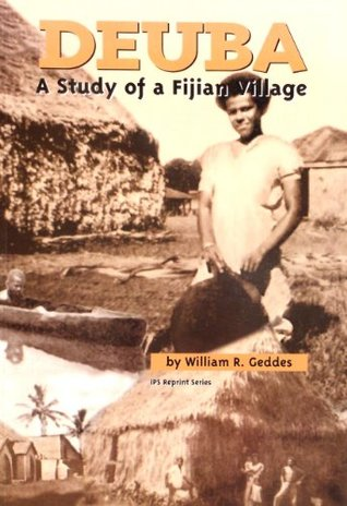 Deuba: A study of a Fijian village (Reprint series)