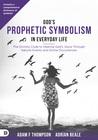 The Divinity Code to Understanding the Spirit's Prophetic Language