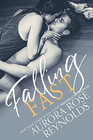 Falling Fast by Aurora Rose Reynolds
