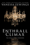 Enthrall Climax (Enthrall, #8)