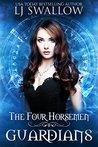 Guardians (The Four Horsemen, #4)