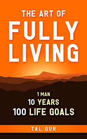The Art of Fully Living
