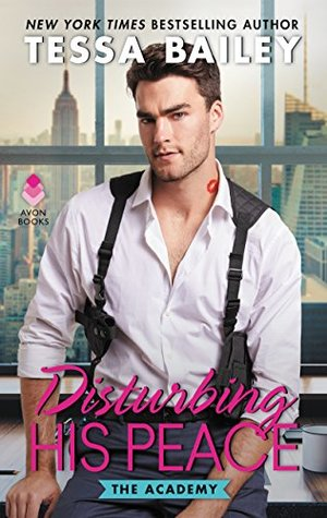 Disturbing His Peace (The Academy, #3)