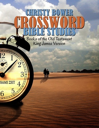Crossword Bible Studies - Books of the Old Testament by Christy Bower