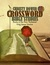 Crossword Bible Studies - Books of the New Testament by Christy Bower