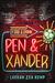 Pen & Xander