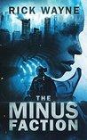 The Minus Faction...