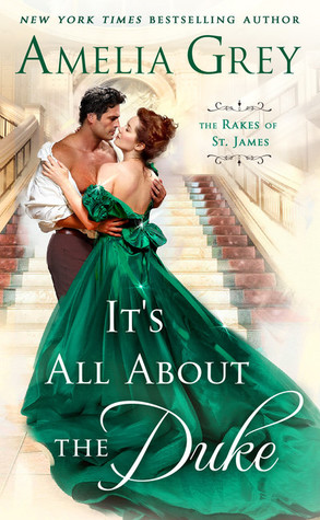 It's All About the Duke (The Rakes of St. James, #3)