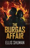The Burgas Affair by Ellis Shuman
