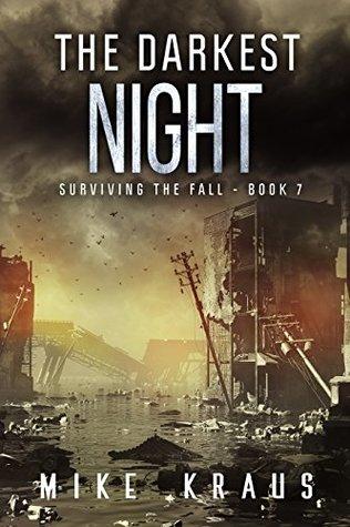 The Darkest Night by Mike Kraus
