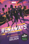 Runaways: An Original Novel