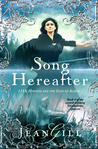 Song Hereafter: 1153 in Hispania and the Isles of Albion (The Troubadours Quartet #4)