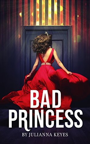 Bad Princess