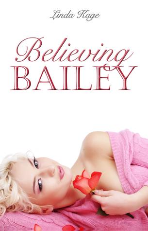 Believing Bailey (Granton University, #3)