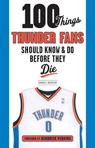 Pdf ebooks descargables gratis 100 Things Thunder Fans Should Know & Do Before They Die