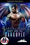 Beauty and the Gargoyle (The Gargoyles of New York Book 2)