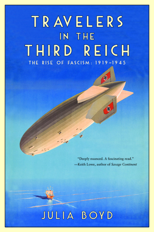 Travelers in the Third Reich by Julia Boyd