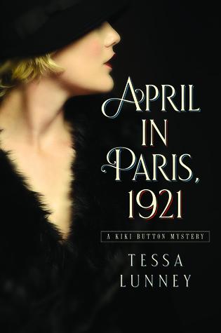 April in Paris, 1921 (A Kiki Button Mystery, #1)