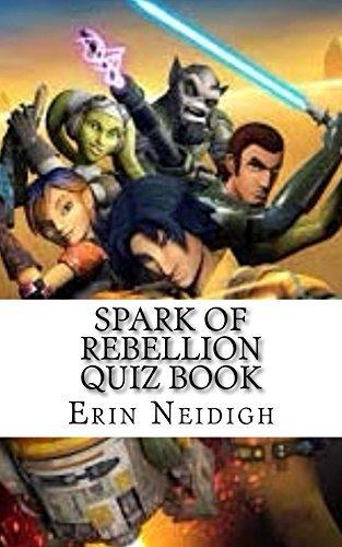 Spark of Rebellion Quiz Book (Star Wars Rebels Quiz Books 1)