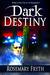Dark Destiny (The Darkening...