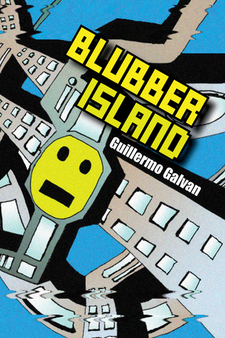 Ebook Blubber Island by Guillermo Galvan TXT!
