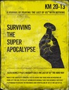 The Last Of Us: Surviving The Super Apocalypse