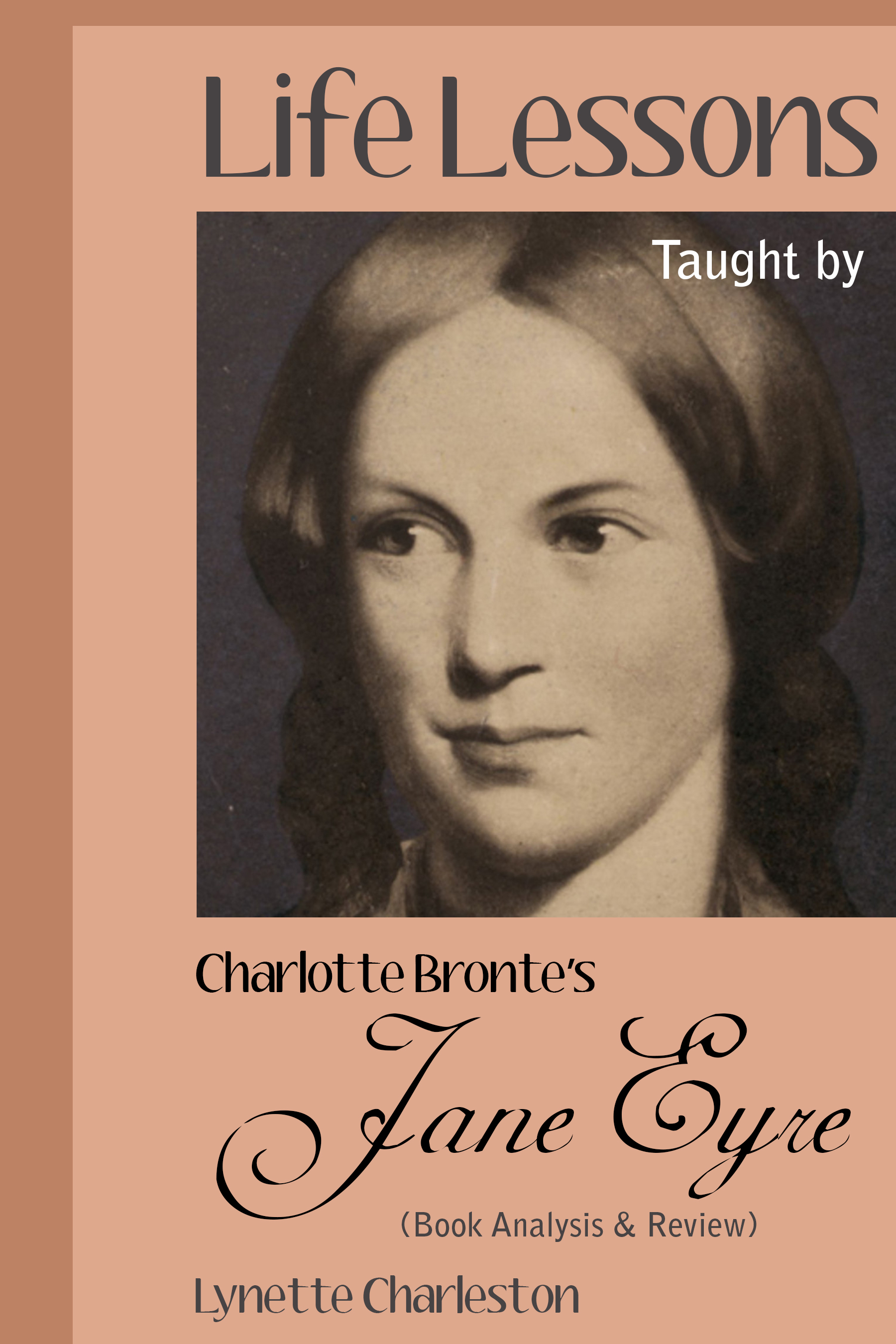 Life Lessons Taught by Charlotte Bronte's Jane Eyre (Book Analysis  Review)