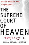 The Supreme Court of Heaven: Judgement of God - Trilogy 1