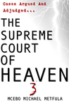 The Supreme Court of Heaven: Judgement of God - Volume 3