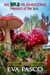 100 Wild Mushrooms: Memoirs of the '60s