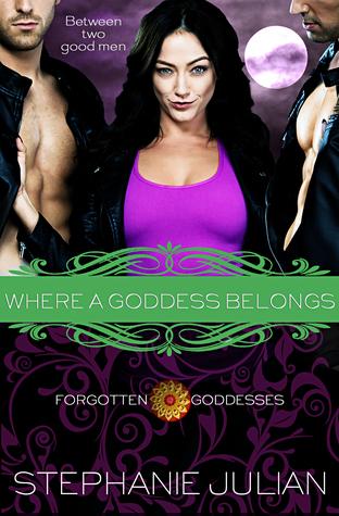 Where A Goddess Belongs (Forgotten Goddesses #4)