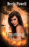 Haunting Magic (The Witches of New Mourne #2)