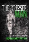 The Dresser Man: A 'Darkening' story