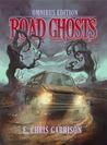 Road Ghosts: Omnibus Edition