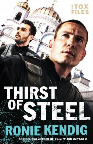 Thirst of Steel (The Tox Files, #3)