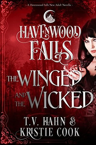 The Winged & the Wicked  (Havenwood Falls #5)