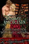 Christmastide with My Captain by Tammy Andresen