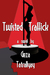 Twisted Traffick by Geza Tatrallyay