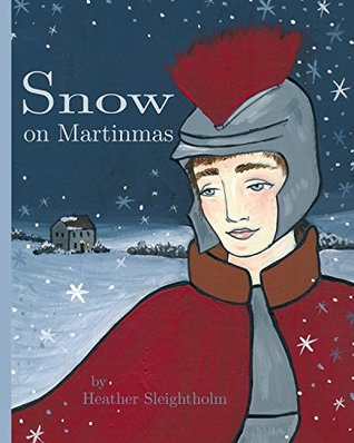 Snow on Martinmas (Xist Christian Children's Books)