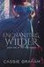 Enchanting Wilder (The Wild...