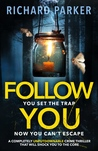 Follow You by Richard Jay Parker
