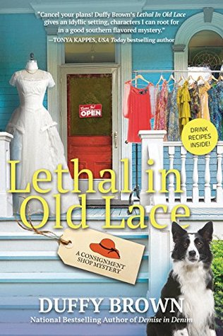 Lethal in Old Lace (Consignment Shop Mys...