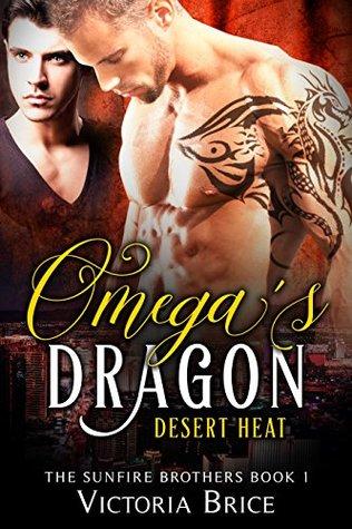Omega's Dragon: Desert Heat (The Sunfire Brothers, #1)