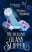 The Murano Glass Slipper by Victoria Leybourne